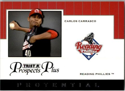 2007 CARLOS CARRASCO TriStar Prospects Plus Rookie PROTENTIAL RC